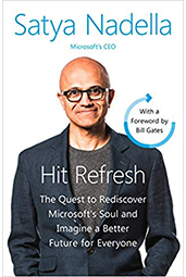 Hit Refresh - A Memoir by Microsoft's CEO