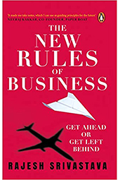 The New Rules of Business - Get Ahead or Get Left Behind
