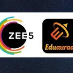 ZEE5 partners with Eduauraa to provide world class online education