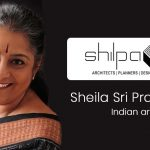 Sheila Sri Prakash, Indian architect - Founder of Shilpa Architects