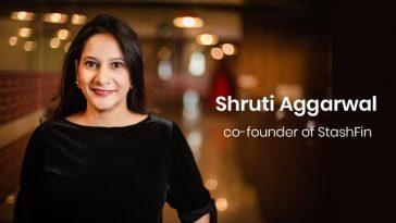 Shruti Aggarwal - co-founder of StashFin