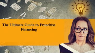 Guide to Franchise Financing