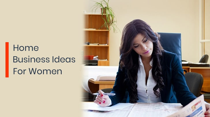 Home Business Ideas for Women